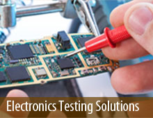 Electronics Testing Solutions